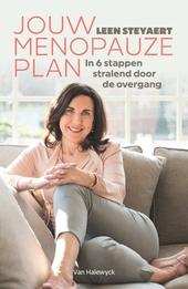 Jouw menopauzeplan : in 6 stappen stralend door de overgang