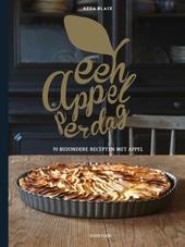 Een appel per dag : 70 bijzondere recepten met appel