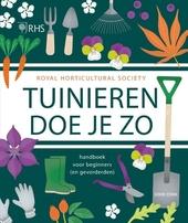 Tuinieren doe je zo : handboek voor beginners (en gevorderden)