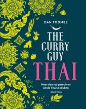 The curry guy Thai : meer dan 100 gerechten uit de Thaise keuken