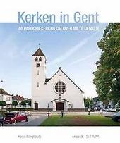 Kerken in Gent : 46 Gentse parochiekerken om over na te denken