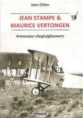 Jean Stampe & Maurice Vertongen : Antwerpse vliegtuigbouwers