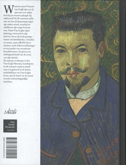 De waanzin nabij : Van Gogh en zijn ziekte