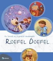 Roefel doefel : verrassende verhalen en activiteiten rond alle zintuigen