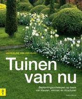 Tuinen van nu : beplantingsontwerpen op basis van kleuren, vormen en structuren