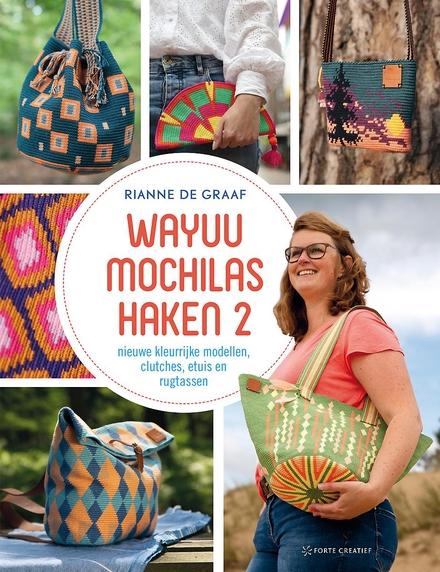 Wayuu mochilas haken : nieuwe kleurrijke modellen, clutches, etuis en rugtassen. 2