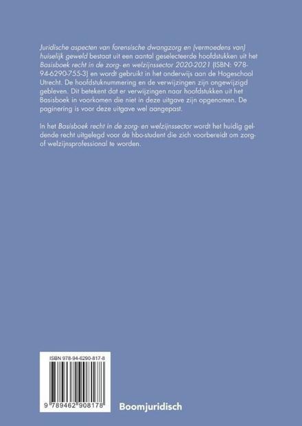 Juridische aspecten van forensische dwangzorg en (vermoedens van) huiselijk geweld