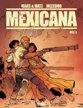 Mexicana. Deel 3