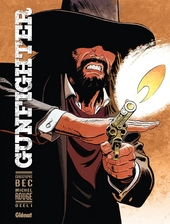 Gunfighter. Deel 1