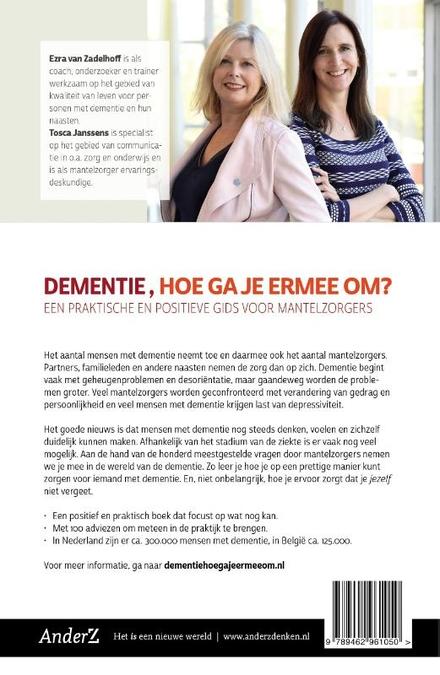 Dementie, hoe ga je ermee om? : een praktische en positieve gids voor mantelzorgers