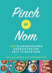 Pinch of Nom : 100 slankmakende gerechten om zelf te bereiden