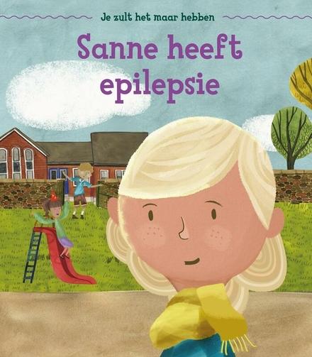 Sanne heeft epilepsie