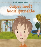 Jasper heeft taaislijmziekte