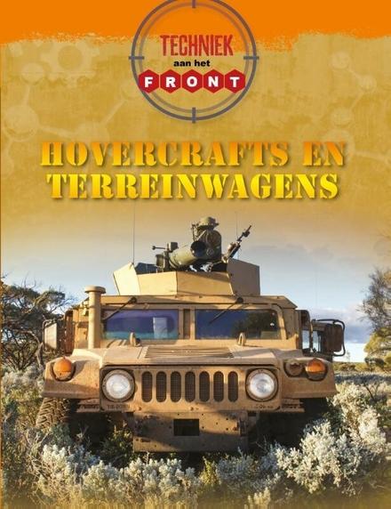Hovercrafts en terreinwagens : techniek aan het front