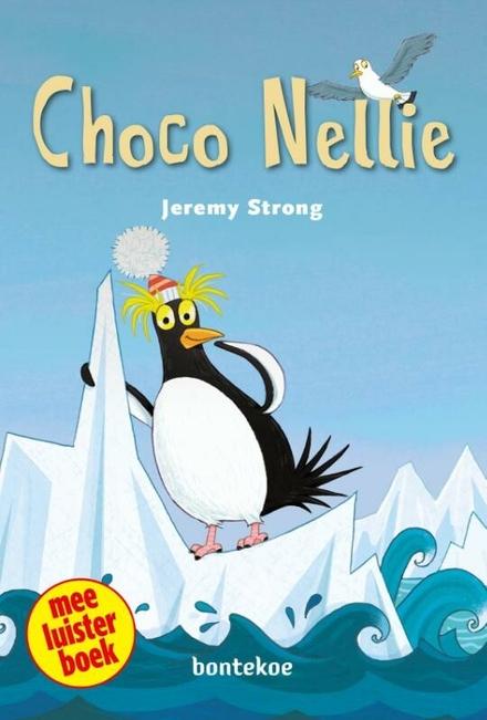 Choco Nellie : meeluisterboek