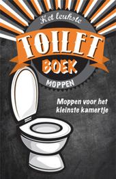 Het leukste toiletboek : moppen : moppen voor het kleinste kamertje