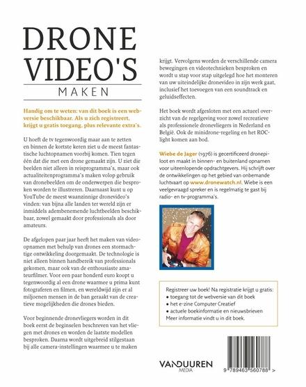 Dronevideo's maken : aankoop, voorbereiding, regelgeving, vlieg- en filmtips, montage