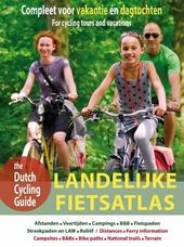 Landelijke fietsatlas : compleet voor vakantie én dagtochten