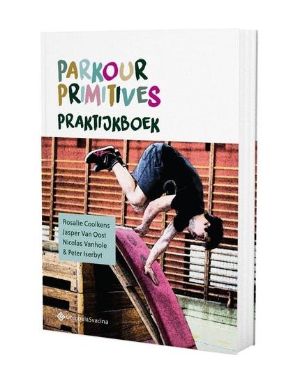 Parkour Primitives : praktijkboek