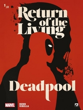 Return of the living deadpool. 1