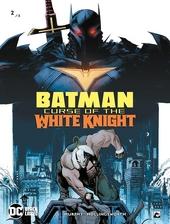 Batman : curse of the White Knight. 2