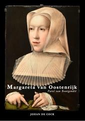 Margareta van Oostenrijk : parel van Bourgondië 1480-1530