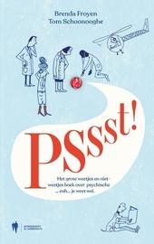 Pssst! : het grote weetjes en niet-weetjes boek over psychische ... euh ... je weet wel.