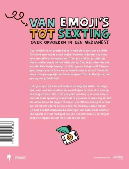 Van emoji's tot sexting : over opvoeden in een medianest