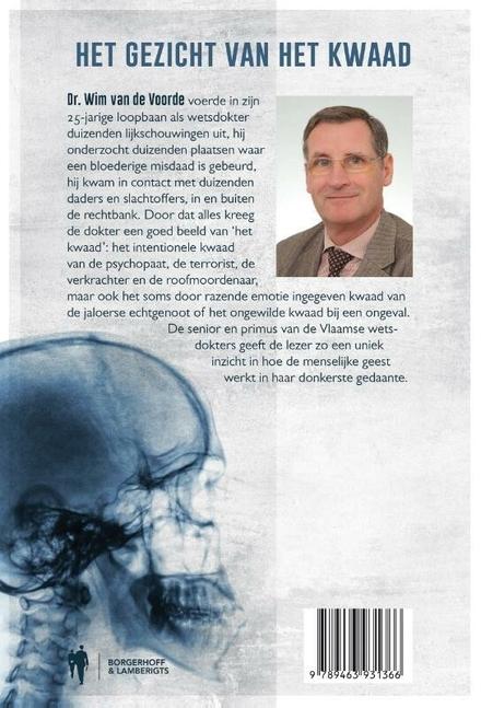 Het gezicht van het kwaad : 25 jaar wetsdokter : een blik op de menselijke geest