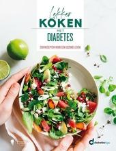 Lekker koken met diabetes : 200 recepten voor een gezond leven