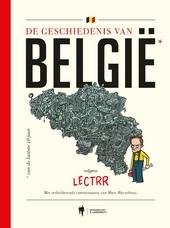 De geschiedenis van België van de laatste 10 jaar : volgens Lectrr
