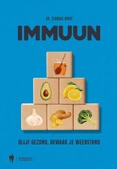 Immuun : blijf gezond, bewaak uw weerstand