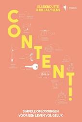 Content! : simpele oplossingen voor een leven vol geluk