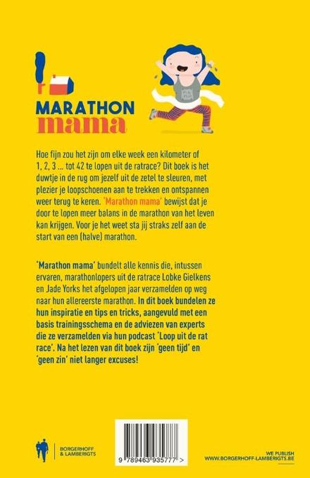 Marathon mama : loop een marathon en ontsnap uit de ratrace