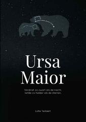 Ursa Maior : verdriet zo zwart als de nacht, liefde zo helder als de sterren