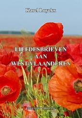 Liefdesbrieven aan West-Vlaanderen : bekende West-Vlamingen aan het woord