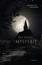 Het Paleo mysterie : het geheim der eersten