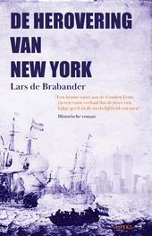 De herovering van New York : historische roman
