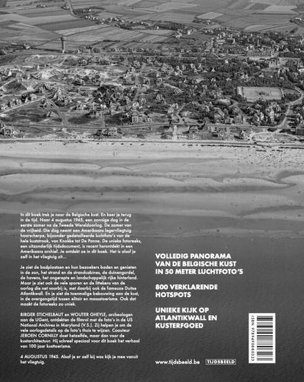 De kust 4 augustus 1945 : de zomer van de vrijheid : unieke luchtfoto's van Knokke tot De Panne vanuit een Amerikaa...