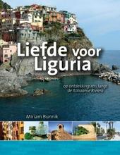 Liefde voor Liguria : op ontdekkingsreis langs de Italiaanse Rivièra