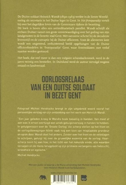 Het frontparadijs : oorlogsrelaas van een Duitse soldaat in Gent