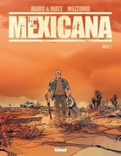 Mexicana. Deel 1