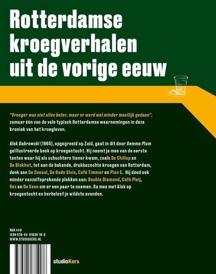 De vrijheid van drinken : Rotterdamse kroegverhalen uit de vorige eeuw