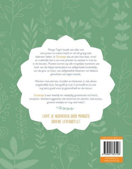 Groentje : inspiratie voor je eigen groene levensstijl