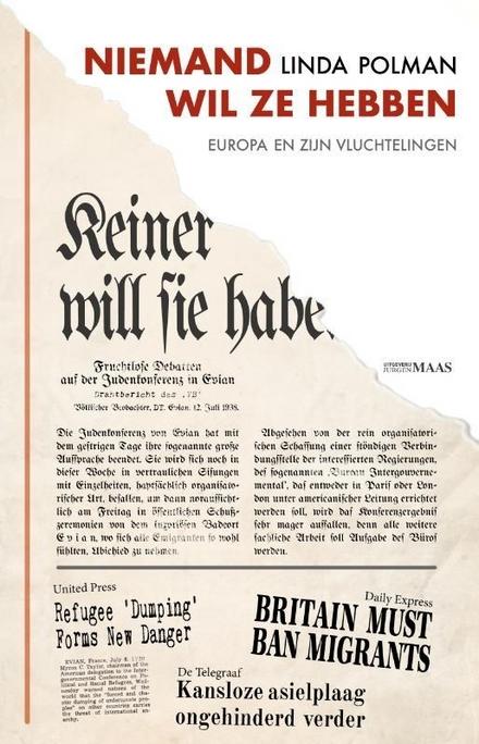 Niemand wil ze hebben : Europa en zijn vluchtelingen