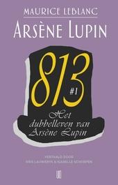 813. 1, Het dubbelleven van Arsène Lupin