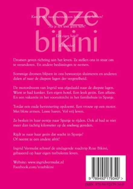 Roze bikini : een roadtrip van een vrouw, die de rit van haar leven maakt : roman