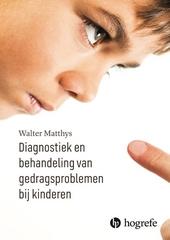 Diagnostiek en behandeling van gedragsproblemen bij kinderen