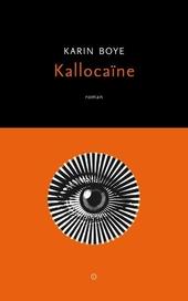 Kallocaïne : roman uit de eenentwintigste eeuw