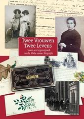 Twee vrouwen, twee levens : voor- en tegenspoed in de 19de eeuw